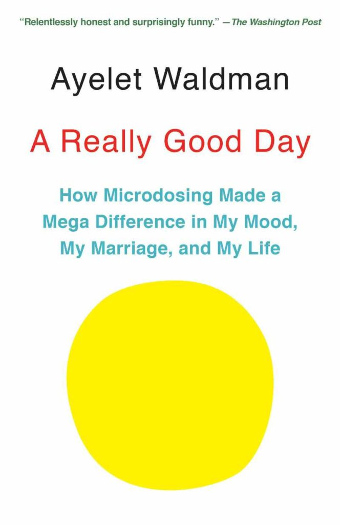 A Really Good Day Book Title
