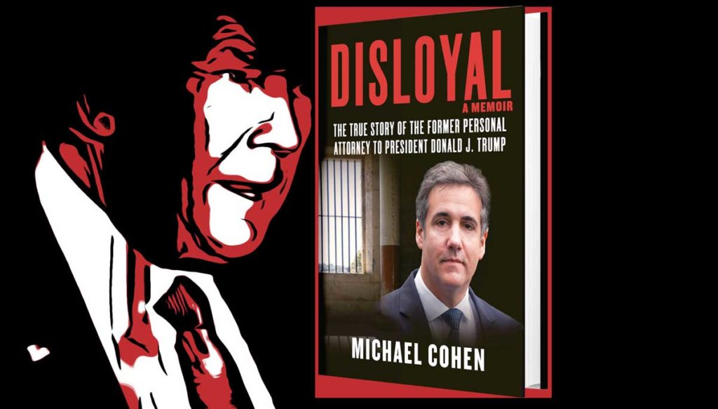 'Disloyal: A Memoir': Why Should Anybody Trust or Believe Michael Cohen, part 1