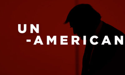 Un-American - Anti Trump Ad