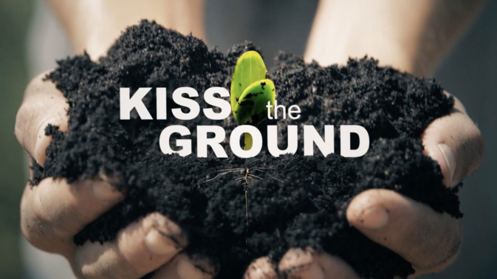 """""""Kiss The Ground"""" Documentary Offers Hopeful Remedy To Climate Change Focusing On Soil Regeneration"""
