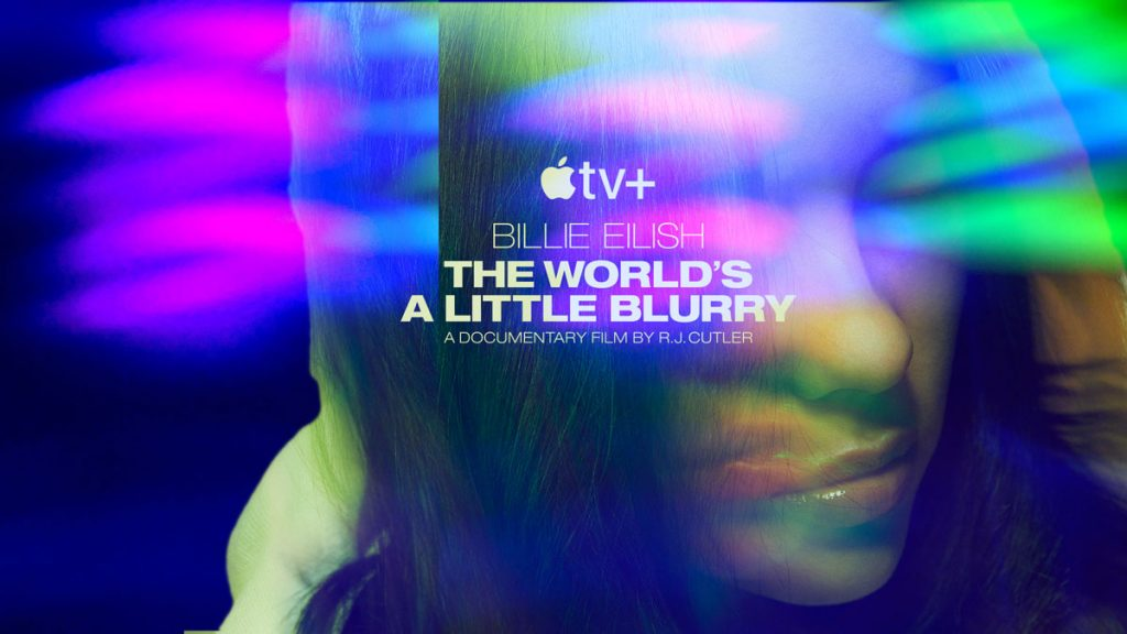 "Official trailer for Billie Eilish's upcoming Apple TV+ Doc: ""The World's A Little Blurry"""