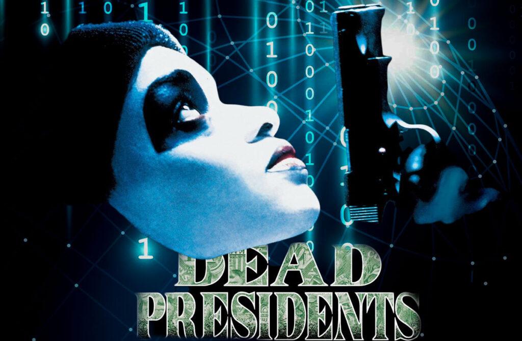 Dead Presidents Promo plus Crypto